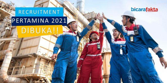 Recruitment Pertamina 2021 Resmi Dibuka. Segera Daftar di recruitment.pertamina.com!